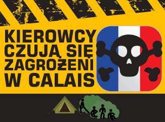 kierowcy czują się zagrożeni w Calais