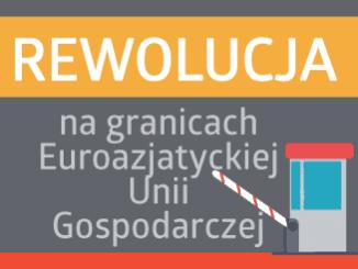 Rewolucja na granicach Euroazjatyckiej Unii Gospodarczej