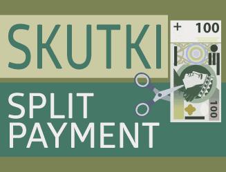 Jakie skutki przyniesie split payment?