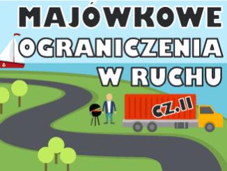 Majówkowe ograniczenia w ruchu cz. 2